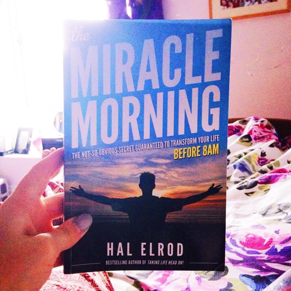Why I'm Obsessed With The Miracle Morning